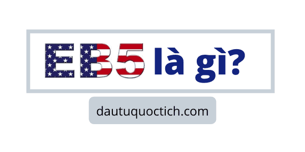 eb5-la-gi