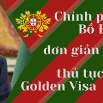 Chính phủ Bồ Đào Nha đơn giản hóa thủ tục Golden Visa