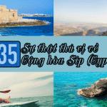 35 sự thật thú vị về Cộng hòa Síp (Cyprus)
