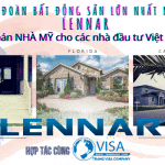 Cơ hội MUA NHÀ MỸ từ Đại tập đoàn bất động sản lớn nhất Mỹ LENNAR